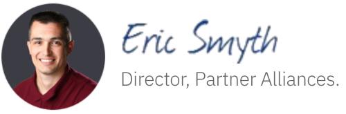 Eric Smyth Signature, Director, Partner Alliances.
